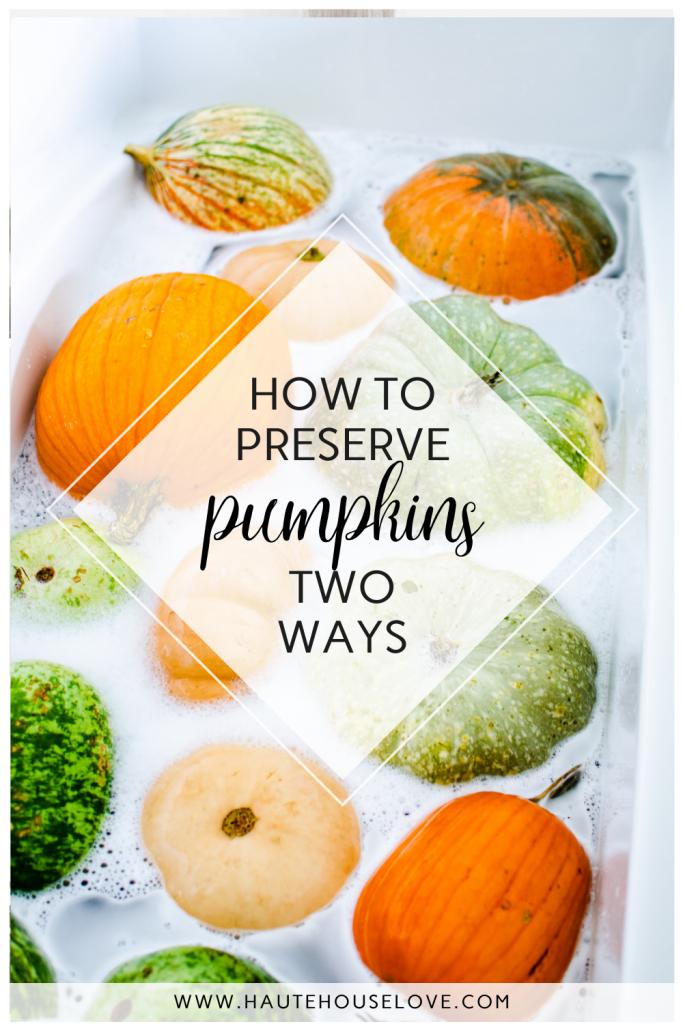 How To Make Painted Pumpkins Last Longer