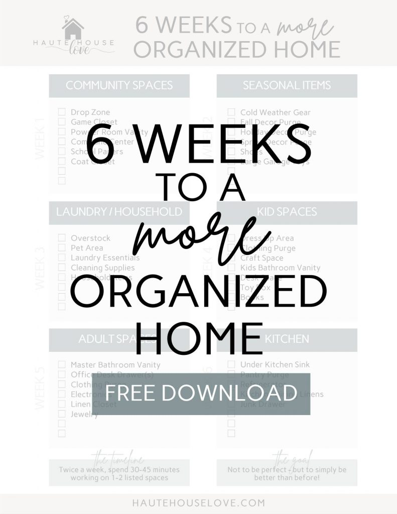 Free Printable - 6 weeks to a more organized home