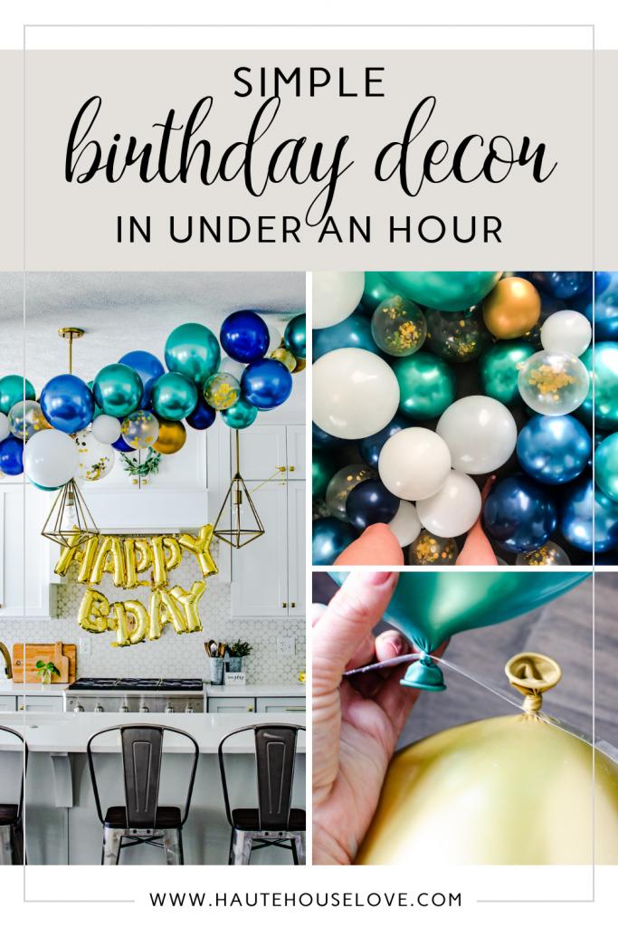 Simple Birthday Decor in Under an Hour | HauteHouseLove.com