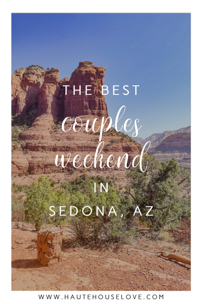 The Best Couples Weekend in Sedona, Arizona | Found on HauteHouseLove.com