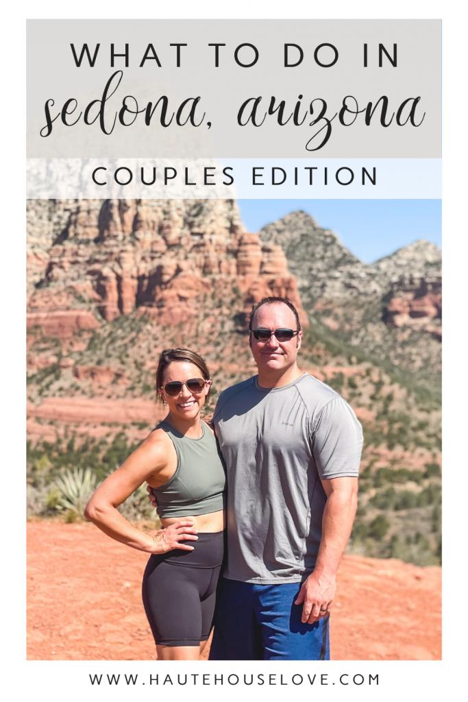 What to do in Sedona, Arizona: Couples Edition | Found on HauteHouseLove.com