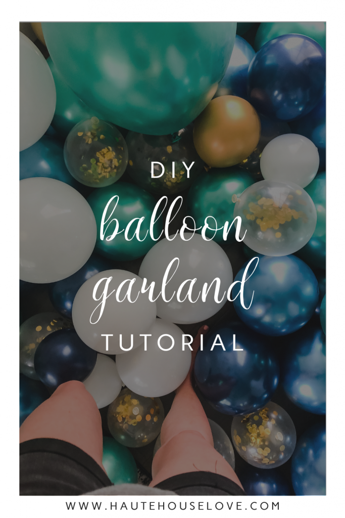 DIY Balloon Garland Tutorial | HauteHouseLove.com