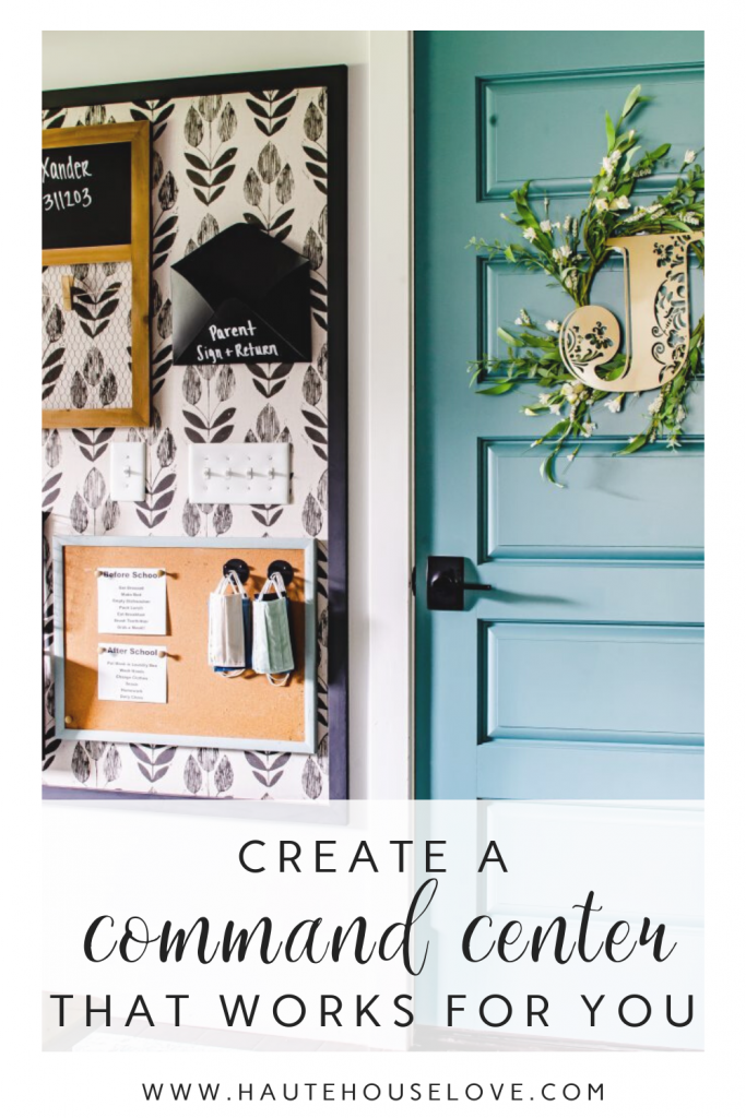 Create a Command Center That Works for You on HauteHouseLove.com